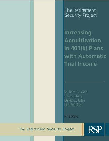 Increasing Annuitization in 401(k) Plans with Automatic Trial Income