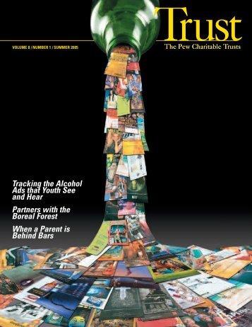 Summer 2005 Trust magazine - The Pew Charitable Trusts