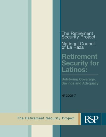 Retirement Security for Latinos: - Pew Health Initiatives