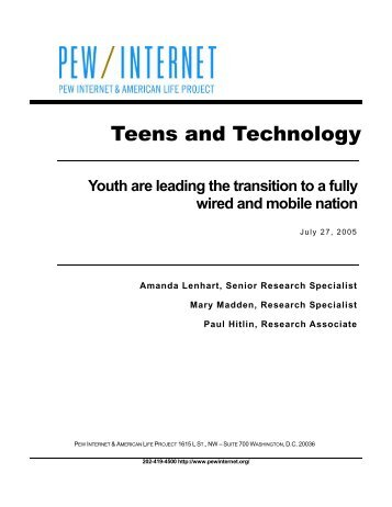 Teens and Technology - Pew Internet & American Life Project