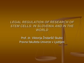 Stem Cell Research: Legislation and Ethics - Pravna fakulteta