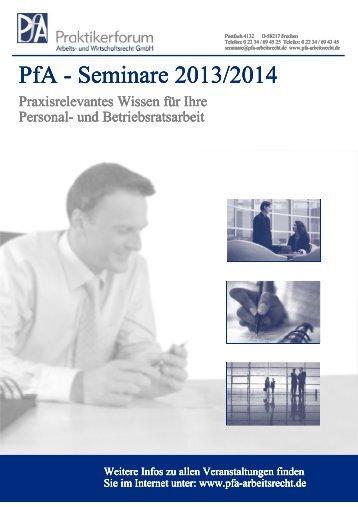 PfA - Seminare 2013/2014 - PfA-Praktikerforum Arbeits- und ...