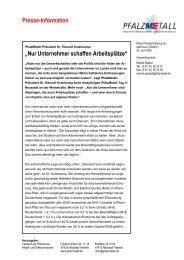 """Presse-Information """"Nur Unternehmer schaffen ... - PfalzMetall"""