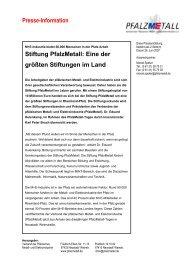 Presse-Information Stiftung PfalzMetall: Eine der größten Stiftungen ...