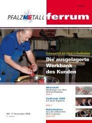 ferrum Ausgabe 11-2008 (481.49 kB) - PfalzMetall