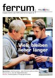 ferrum Ausgabe 3-2013 - Pfalzmetall