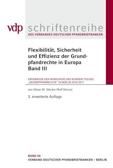 Flexibilität, Sicherheit und Effizienz der Grundpfandrechte ...