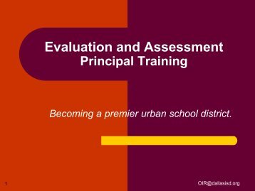 Evaluation and Assessment - Dallas Independent School District