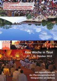 Eine Woche in Taizé 07. – 14. Oktober 2012 mit Jugendlichen aus ...
