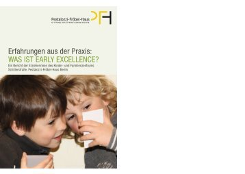 Broschuere Erfahrungen aus der Praxis - Was ist Early Excellence