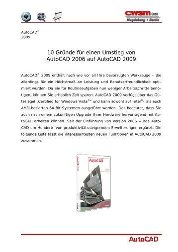 10 Gründe für einen Umstieg von Autocad 2006 auf ... - CWSM Gmbh