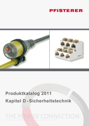 Produktkatalog 2011 Kapitel D - Sicherheitstechnik - Pfisterer