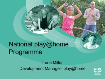 Roll-Out and evaluation of play@home Programme in Scotland