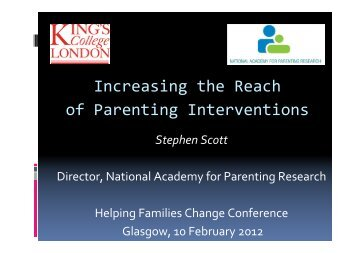 Recent advances in parenting interventions - Stephen Scott.pdf