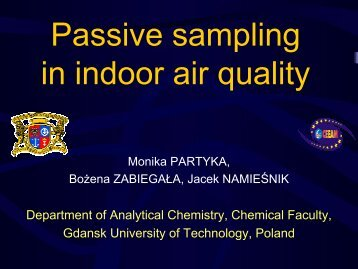 Passive sampling in indoor air quality