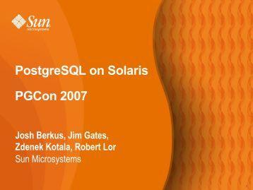 PostgreSQL on Solaris PGCon 2007