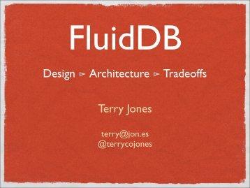 FluidDB (application/pdf - 1.8 MB) - PGCon