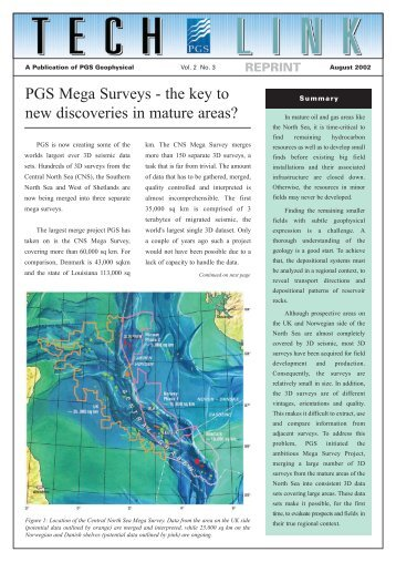 PGS Mega Surveys - the key to new discoveries in mature areas?