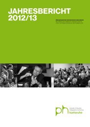 Jahresbericht 2012/13 - Pädagogische Hochschule Karlsruhe