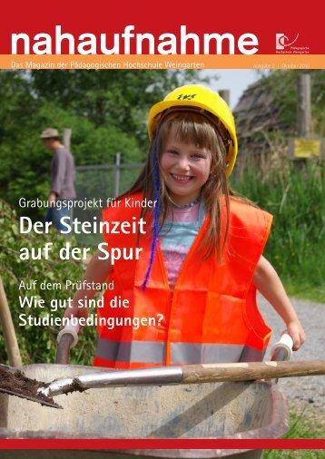 Ausgabe 2, Oktober 2010 - Pädagogische Hochschule Weingarten