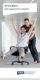 Aktiv, ergonomisch, entspannt – fit im Büro