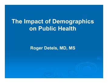 The Impact of Demographics on Public Health - UCLA School of ...