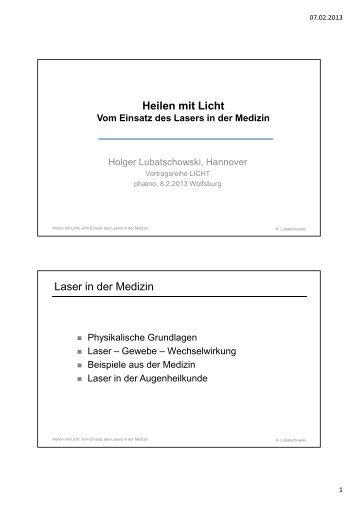 Heilen mit Licht Vom Einsatz des Lasers in der Medizin - Phaeno