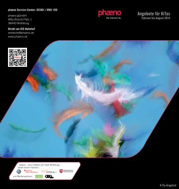 Februar bis August 2014 - Phaeno