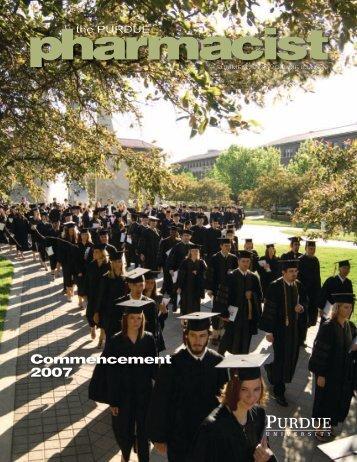 The Purdue Pharmacist, Summer 2007 - Purdue College of ...