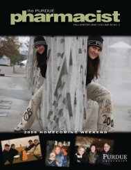 The Purdue Pharmacist, Fall/Winter 2008 - Purdue College of ...