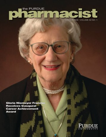 Winter 2006 - Purdue College of Pharmacy - Purdue University