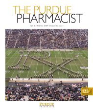 The Purdue Pharmacist, Fall/Winter 2009 - Purdue College of ...