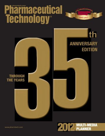 ANNIVERSARY EDITION - Pharmaceutical Technology