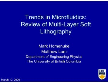 Review of Multi-Layer Soft Lithography - UBC Physics & Astronomy ...