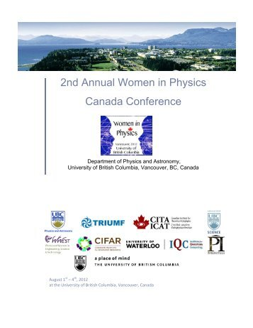 2nd Annual Women in Physics Canada Conference - UBC Physics ...