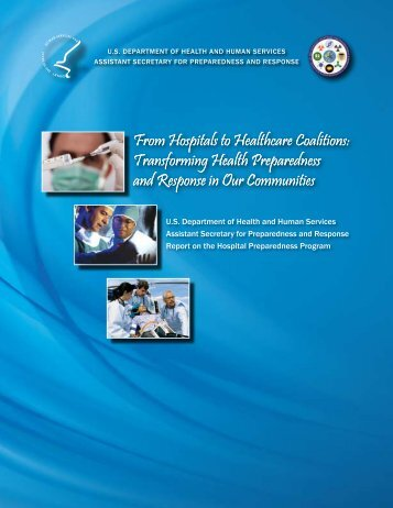 From Hospitals to Healthcare Coalitions - PHE Home