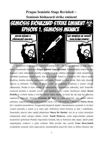 Prague Semiotic Stage Revisited ~ Semiosis biohazard strike eminent