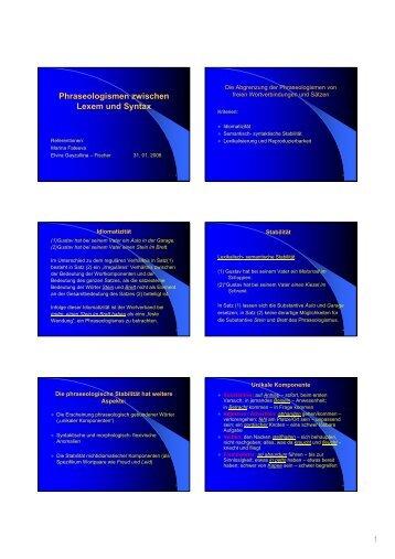 1 Phraseologismen zwischen Lexem und Syntax