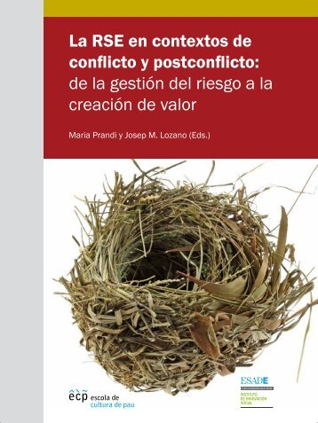 La RSE en contextos de conflicto y postconflicto - Escola de Cultura ...