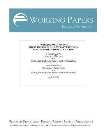 Sticky Prices Versus Monetary Frictions: An Estimation of Policy ...