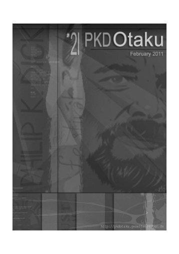 PKD Otaku #21 - Philip K. Dick Fan Site