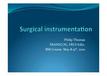 Surgical instrumentation - Dr Philip Thomas