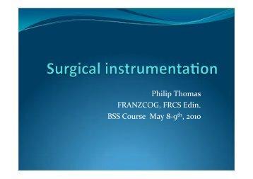 Surgical instrumentation - Dr Philip Thomas