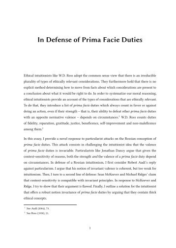 ross theory of prima facie duties I have been writing a book for the past year or so what follows is a section of a  chapter which formulates and defends the moral theory.