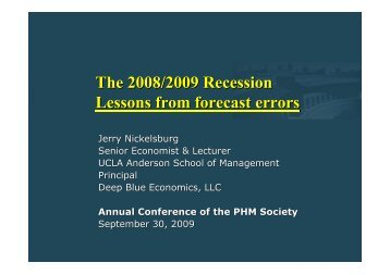 The 2008/2009 Recession Lessons from forecast errors - PHM Society