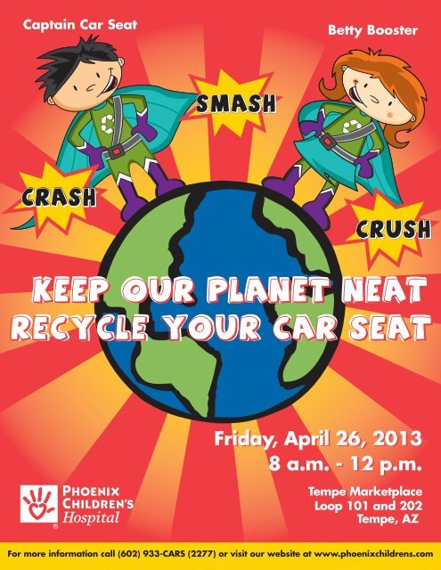 Earth Day Recycle carseat flyer - Phoenix Children's Hospital