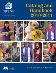 Catalog and Handbook 2010-11 - Phoenix College