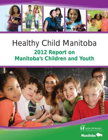 2012 Report on Manitoba's Children and Youth - Government of ...