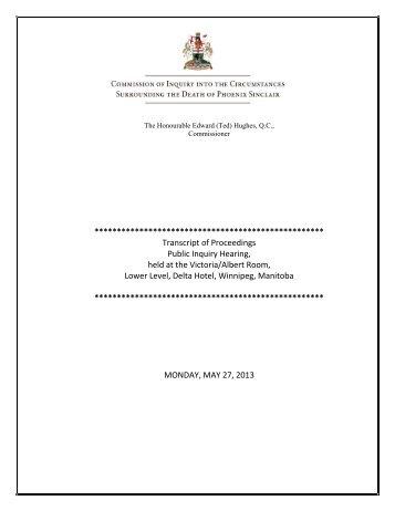 May 27, 2013 - Phoenix Sinclair Inquiry