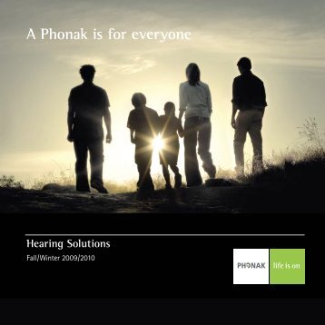 A Phonak is for everyone